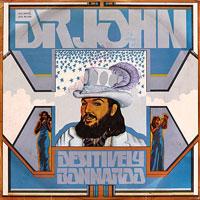 1974. Dr. John, Desitively Bonnaroo
