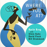 2003. Karin Krog, Where You At? (CD)