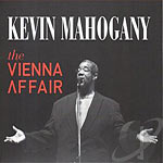 2015. Kevin Mahogany, The Vienna Affair