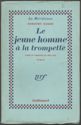 Dorothy Barker, Le jeune homme à la trompette, traduction Boris Vian