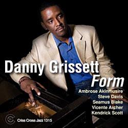 2008. Danny Grissett, Form