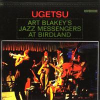 1963. Art Blakey's Jazz Messengers at Birdland, Ugetsu, Riverside