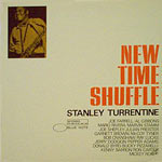 1967. Stanley Turrentine, New Time Shuffle
