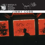 2005. Marsalis Music Honors Series: Jimmy Cobb, Rounder