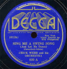 1936-Ella Fitzgerald & Chick Webb Orchestra, Sing Me a Swing Song