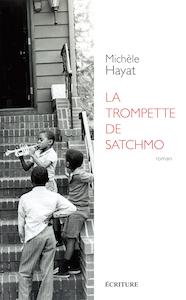La Trompette de Satchmo, Michèle Hayat