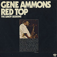 1947-53. Gene Ammons, Red Top, Savoy
