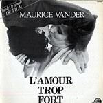 1980, B.O. du film L'Amour trop fort