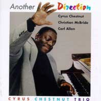 1993. Cyrus Chestnut, Another Direction