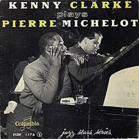 1957, Avec Kenny Clarke et Pierre Michelot