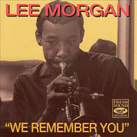 1972. Lee Morgan, We Remember You