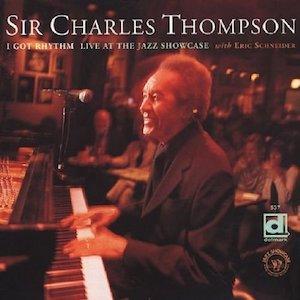 2001. Sir Charles Thompson, I Got Rhythm. Live at the Jazz Showcase