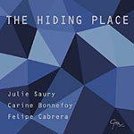 The Hidding Place, Julie Saury, Carine Bonnefoy, Felipe Cabrera
