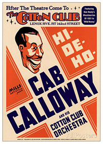 1931. Cotton Club, Cab Calloway à l'affiche