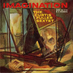 1959, Imagination, The Curtis Fuller Sextet
