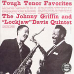 1962. Eddie Lockjaw Davis/Johnny Griffin, Tough Tenor Favorites, Jazzland
