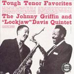 1962. Eddie Lockjaw Davis/Johnny Griffin, Tough Tenor Favorites, Jazzland