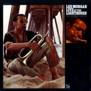 1970. Lee Morgan, Live at the Lighthouse, Blue Note