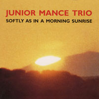 1994. Junior Mance, Softly as in a Morning Sunrise, Enja