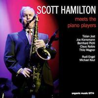 2016. Scott Hamilton, Meets the Piano Players