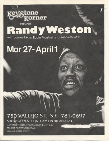 Randy Weston à l'affiche du Keystone Korner de Todd Barkan, 1978 (?) © by courtesy of Todd Barkan