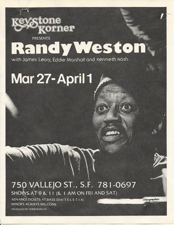Randy Weston à l'affiche du Keystone Korner de Todd Barkan, 1978 (?) © by courtesy of Todd Barkan