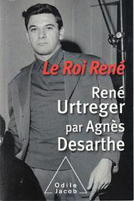René Urtreger, Le Roi René, 2016, Odile Jacob