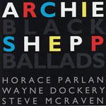 1992. Archie Shepp, Black Ballads, Timeless