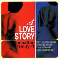 1998. Manhattan Trinity, A Love Story