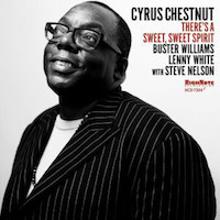 2017. Cyrus Chestnut, There's a Sweet, Sweet Spirit