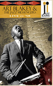 DVD 1958. Art Blakey's Jazz Messengers, Live in '58, Bruxelles