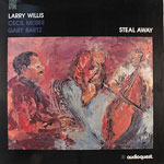 1991. Larry Willis, Steal Away