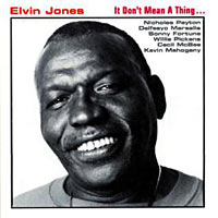 1993. Elvin Jones, It Don't Mean a Thing, Enja