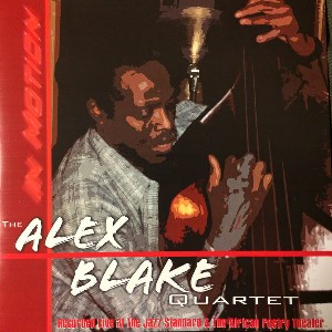 2005-Alex Blake, In Motion