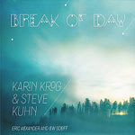 2014. Karin Krog & Steve Kuhn, Break of Day