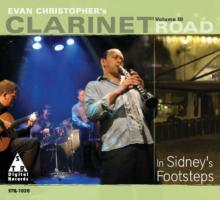 2006. Evan Christopher, Clarinet Road Volume III. In Sidney's Footsteps, Digital Records
