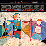 1959. Charles Mingus, Mingus Ah Um, Columbia
