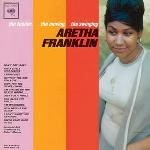 1962. The Tender, the Moving, the Swinging Aretha Franklin, Columbia