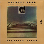 1974. Roswell Rudd, Flexible Flyer