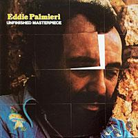 1975. Eddie Palmieri, Unfinished Masterpiece
