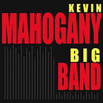 1997. Kevin Mahogany Big Band