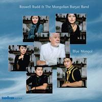 2005. Roswell Rudd, Blue Mongol
