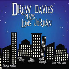 CD Drew Davis Plays Louis Jordan,