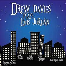 CD Drew Davis Plays Louis Jordan,