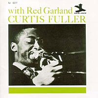 1957, Curtis Fuller with Red Garland
