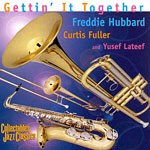 1960, Gettin' it together, Freddie Hubbard, Curtis Fuller, Yusef Lateef