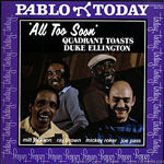 1980, All Too Soon, Quadrent Toasts Duke Ellington