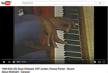 Horance Parlan et Dizzy Gillespie, 1986, Cologne, sur YouTube