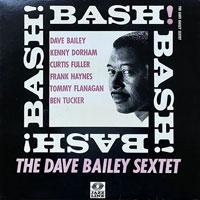 1961. The Dave Bailey Sextet, Bash!, Jazz Line