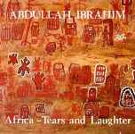 1979-Abdullah Ibrahim, Africa. Tears and Laughter